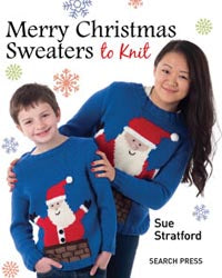 Merry Christmas Sweaters to Knit by Sue Stratford
