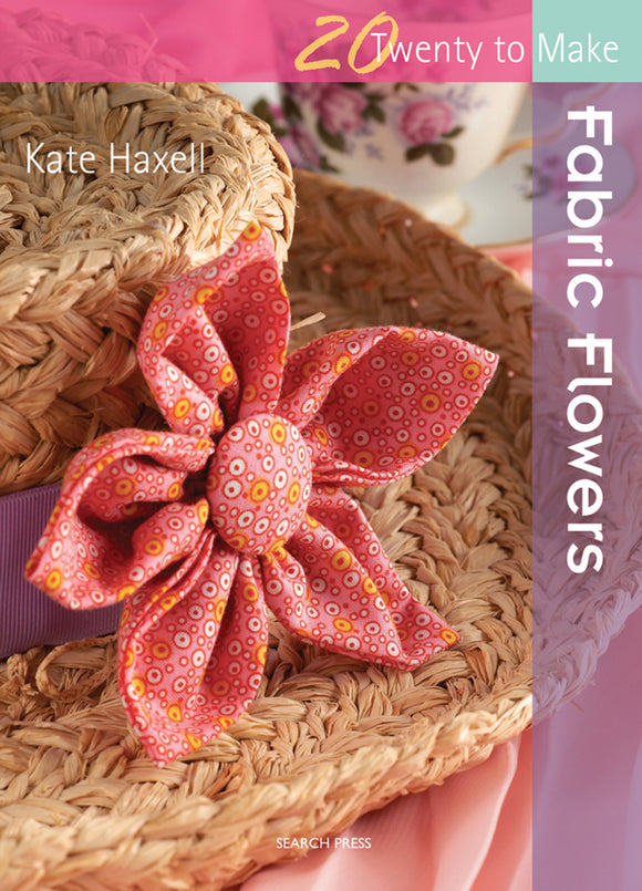 20 to Make Fabric Flowers