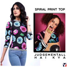 Load image into Gallery viewer, Bollywoo- JUDGEMENTALL HAI KYA Spiral Print Top