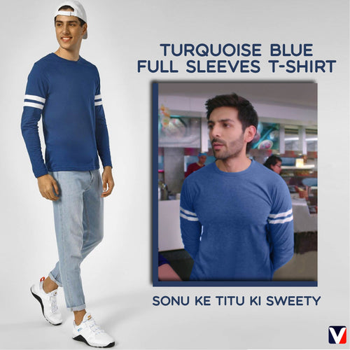 Bollywoo- SONU KE TITU KI SWEETY Turquoise Blue Full Sleeves T-shirt