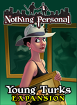 Nothing Personal: Young Turks - $13.00