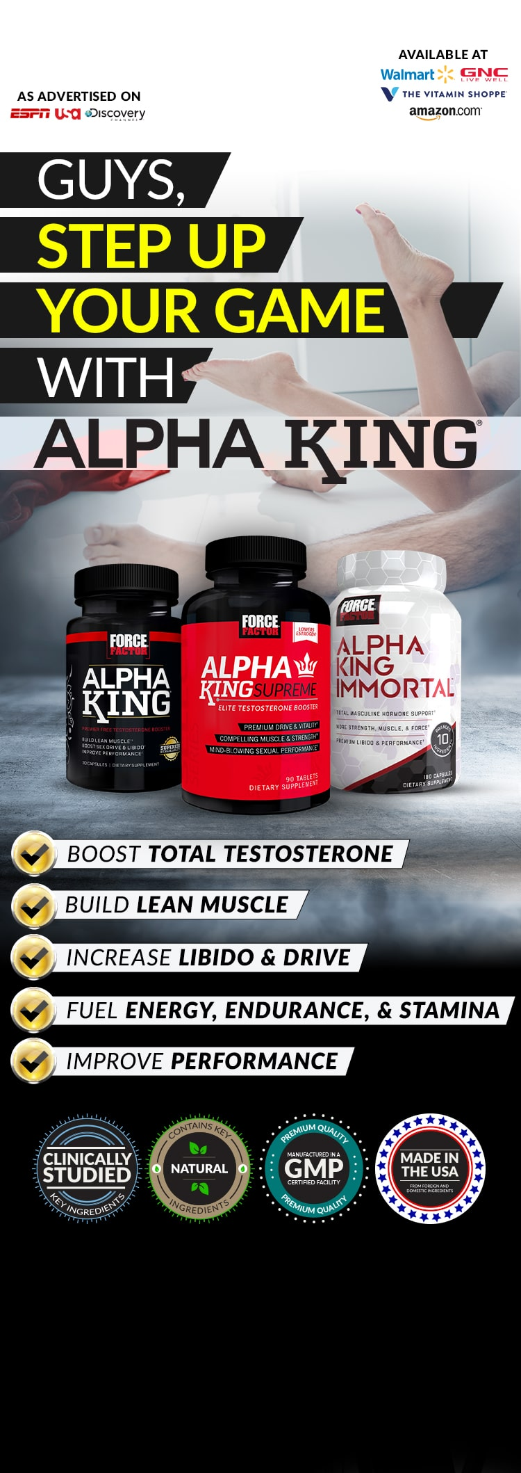 GUYS, STEP UP YOUR GAME WITH ALPHA KING® - BOOST TOTAL TESTOSTERONE, BUILD LEAN MUSCLE, INCREASE LIBIDO & DRIVE, FUEL ENERGY, ENDURANCE, & STAMINA, IMPROVE PERFORMANCE