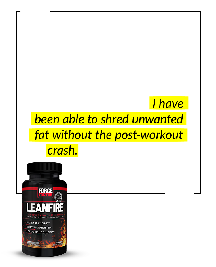Effective from day one. I strive to workout 4-5 times a week and this has helped me maintain my high energy level while staying on track. I have been able to shred unwanted fat without the post-workout crash. I am very pleased with my results. – C.L.