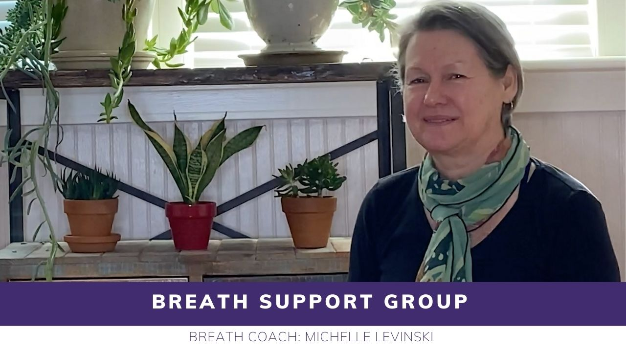 3 Wednesday 12 PM EST - Breathe Support Group