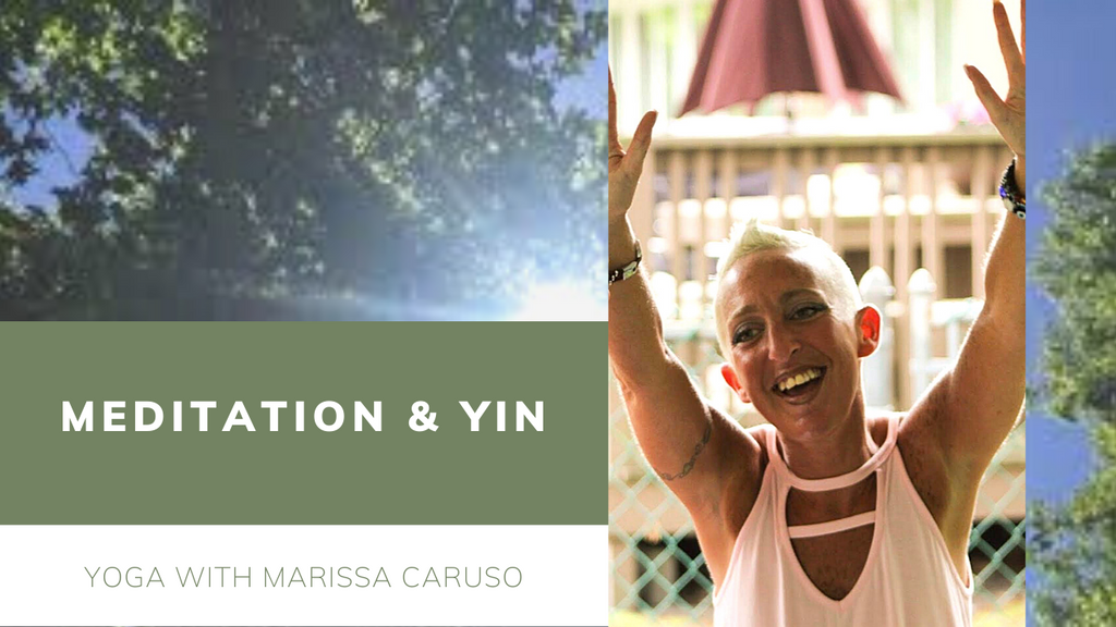 Sunday June 7 - Meditation and Yin - 7:30 PM EST with Marissa