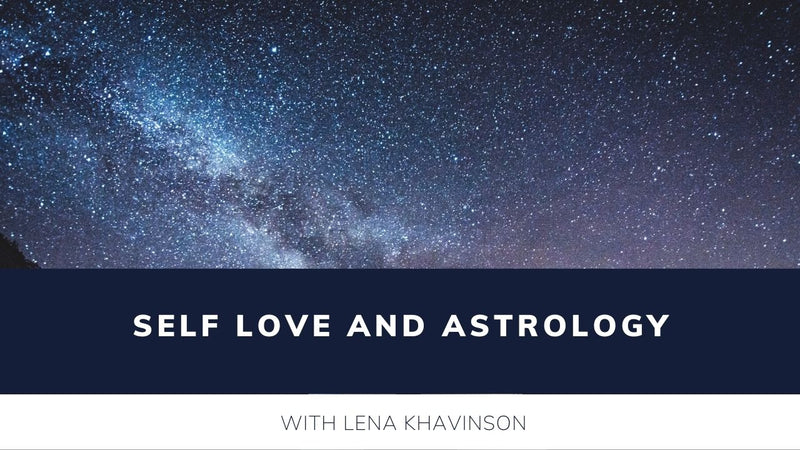 Self Love and Astrology