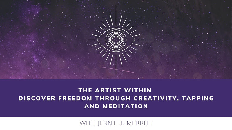 The Artist Within - discover freedom with creativity tapping and meditation