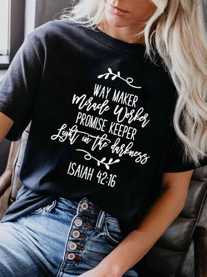 Women's Way Maker Miracle Worker Promise Keeper Light In The Darkness ISAIAH 43: 16 T-Shirt