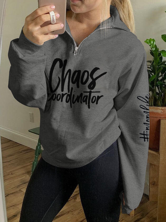 Chaos Coordinator Mom Zipper Sweatshirt