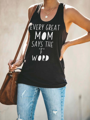 Women's Every Great Mom Says The F Word Tank