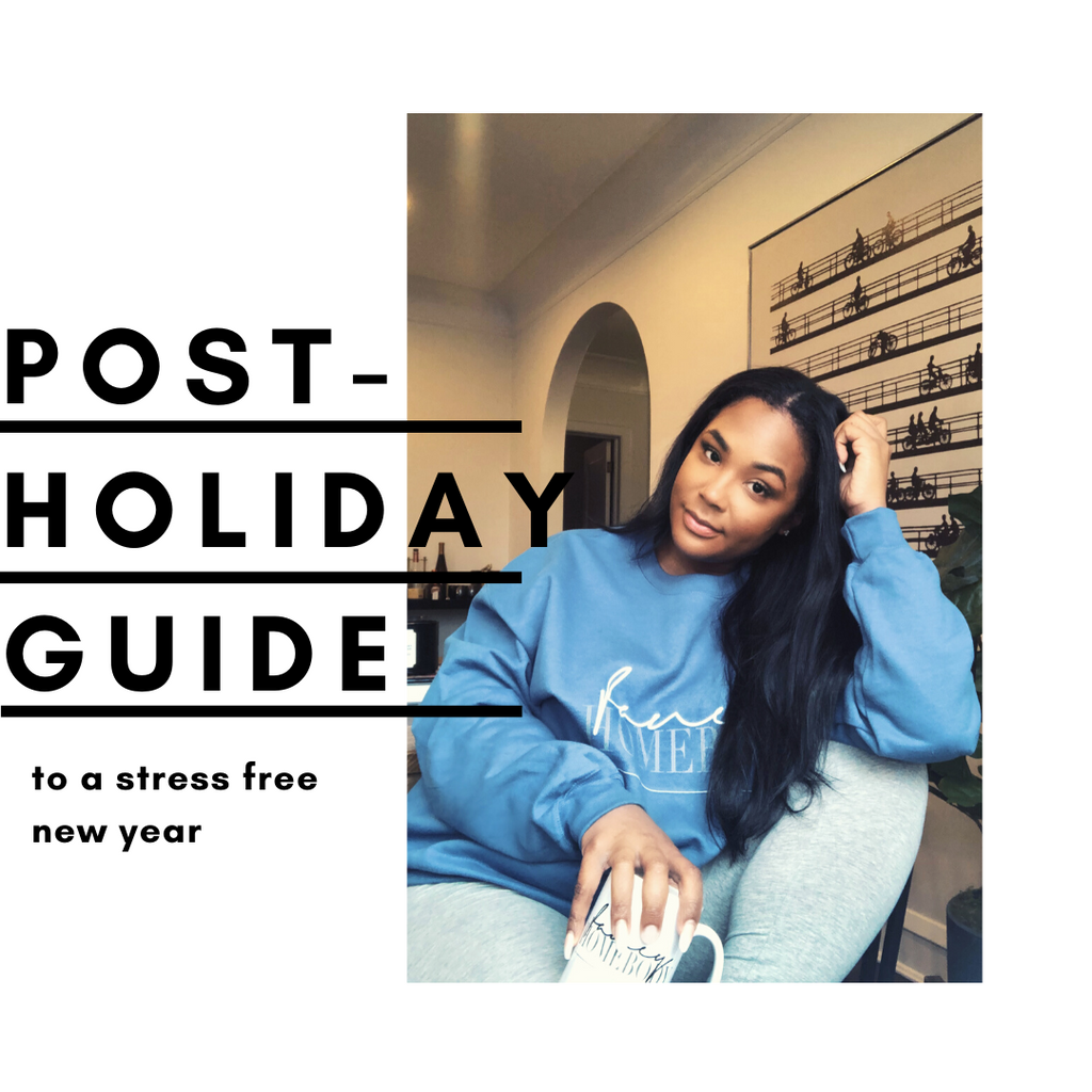 Fancy Homebody Post Holiday Guide