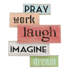 Pray, Work, Laugh, Image, Dream Wall Décor
