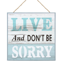 Load image into Gallery viewer, 'Live and Don't Be Sorry' canvas wall decor