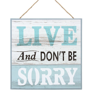 'Live and Don't Be Sorry' canvas wall decor