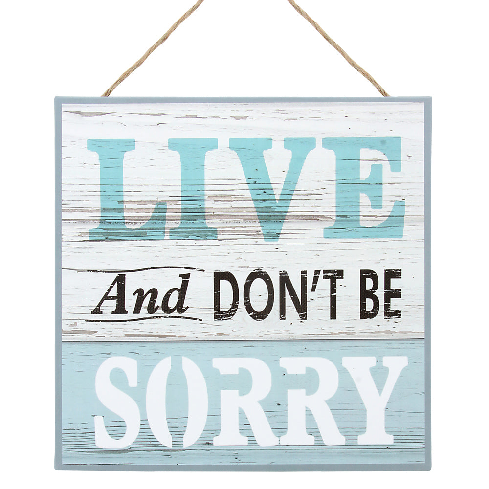 SS LIVE & DON'T BE SORRY WALL DECOR