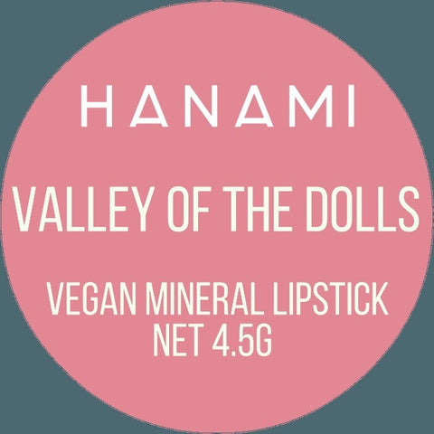 Hanami Cosmetics - Lipstick - Valley of the Dolls - Vegan Style