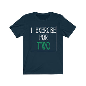 Exercise For Two Shirt
