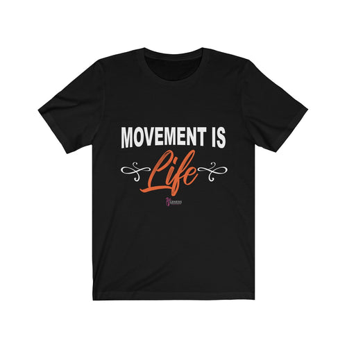 Movement is Life Shirt