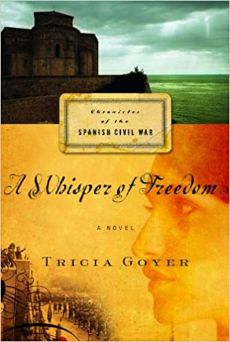 A Whisper of Freedom (Chronicles of the Spanish Civil War, Book 3)