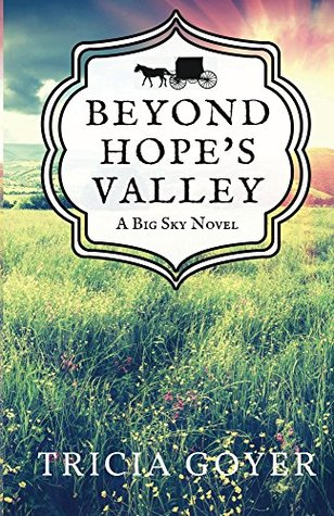 Beyond Hope's Valley by Tricia Goyer