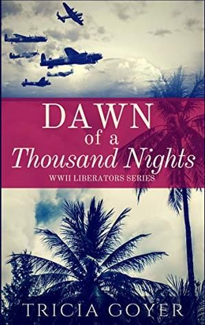 Dawn of a Thousand Nights by Tricia Goyer