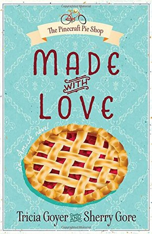 Made with Love by Tricia Goyer