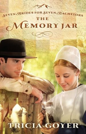 The Memory Jar (Seven Brides for Seven Brothers Amish Series, Stand Alone)