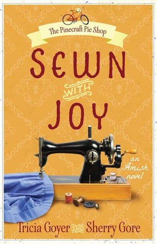 Sewn with Joy by Tricia Goyer