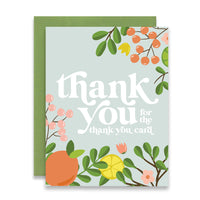 THANK YOU FOR THE THANK YOU CARD - CITRUS FLORAL BORDER