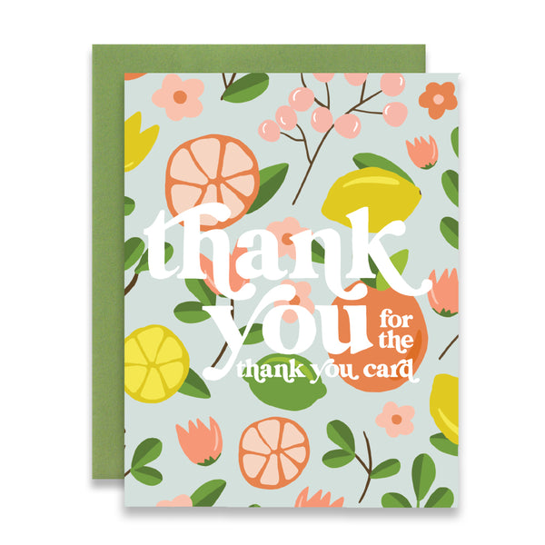 THANK YOU FOR THE THANK YOU CARD - FULL CITRUS FLORAL