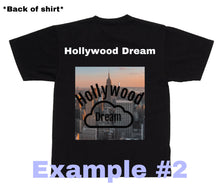 Load image into Gallery viewer, Custom Shirt With Words On The Front OR Back And A Picture On The Front OR Back