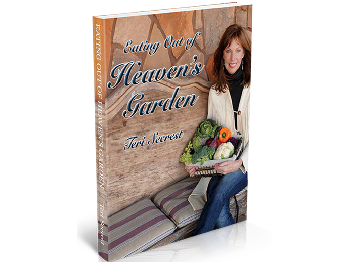 Eating Out of Heaven's Garden Book (2nd Edition)