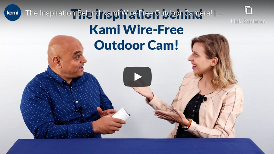 The inspiration behind Kami Wire-Free Camera