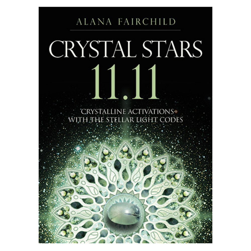 Crystal Stars 11.11 - Crystalline Activations with the Stellar Light Codes