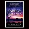 Energy Strands