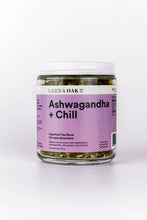 Load image into Gallery viewer, Lake & Oak Tea Co. | Ashwagandha + Chill