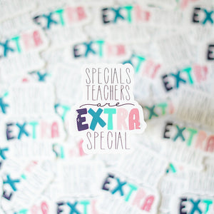 "Specials Teachers Are Extra Special 2.5"" Stickers"