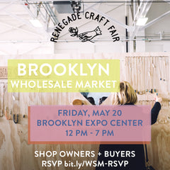 CHOISELLE + RENEGADE BROOKLYN WHOLESALE MARKET