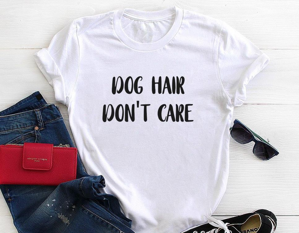 T-Shirt - Dog Hair Don't Care Women T Shirt