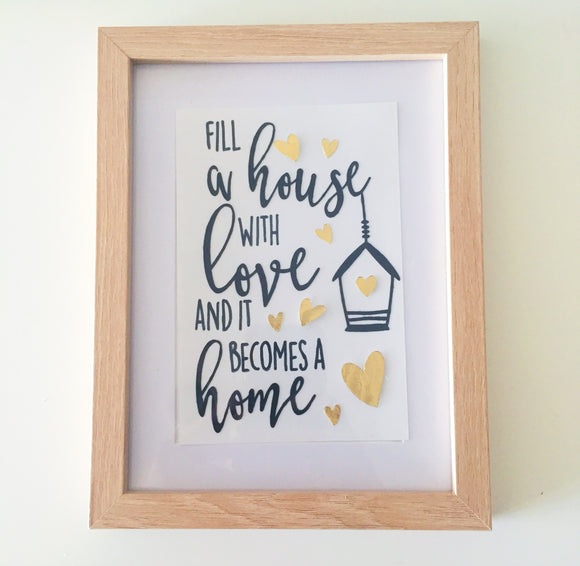Fill a House with Love.