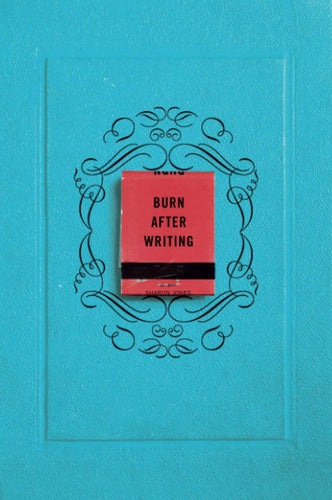 Burn After Writing (paperback)