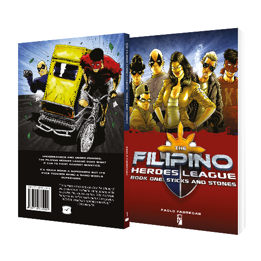Filipino Heroes League Book One: Sticks and Stones by Paolo Fabregas