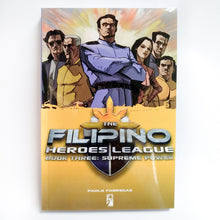 Load image into Gallery viewer, Filipino Heroes League Book Three: Supreme Power by Paolo Fabregas