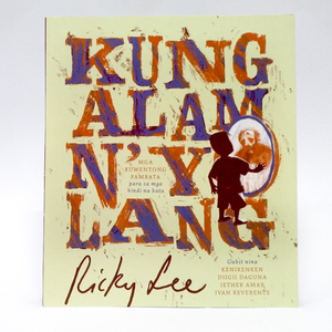 Kung Alam N'yo Lang by Ricky Lee available here at Avenida