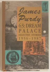 63: Dream Palace: Selected Stories 1956-1987