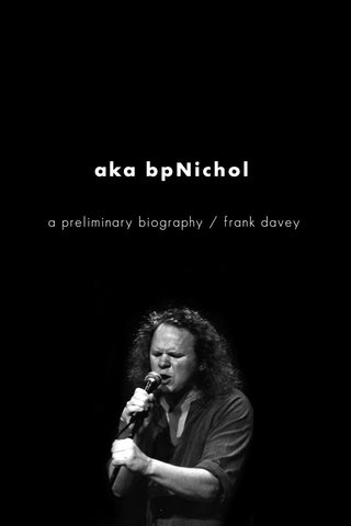 aka bpNichol: a preliminary biography