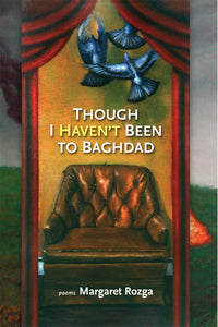 Though I Haven't Been to Baghdad