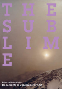The Sublime: Documents of Contemporary Art