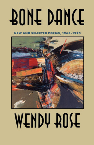 Bone Dance: New and Selected Poems, 1965-1993