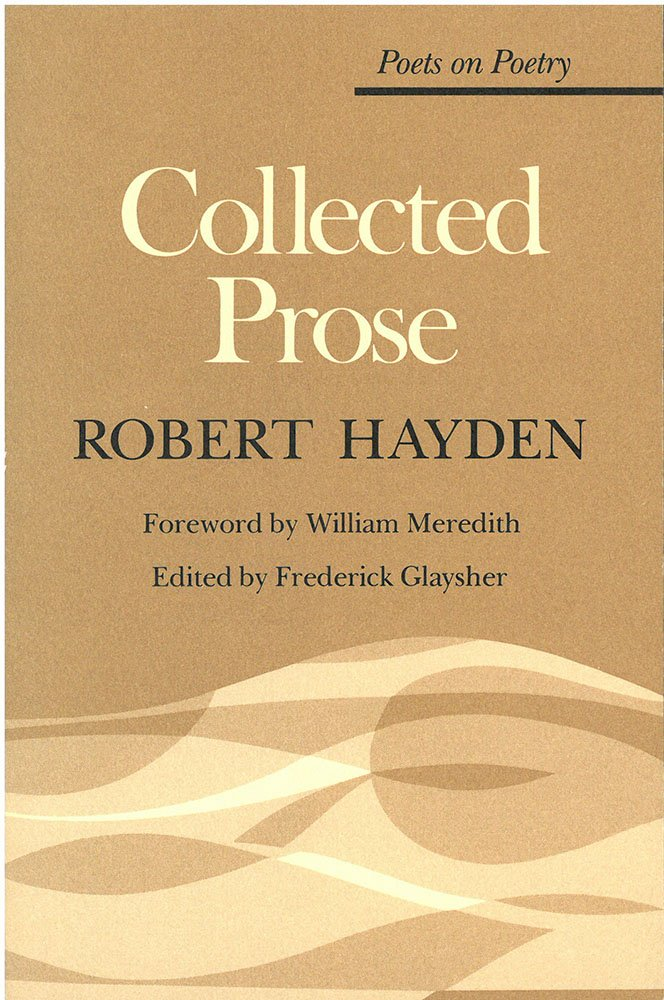 Robert Hayden: Collected Prose